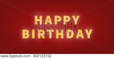 Happy Birthday Gold Marquee Text. 3d Light Bulb Happy Birthday Greeting Card