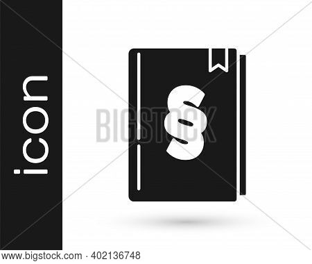 Black Law Book Icon Isolated On White Background. Legal Judge Book. Judgment Concept. Vector