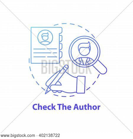 Checking Author Concept Icon. Fake News Check Idea Thin Line Illustration. Verifying Academic And Pr