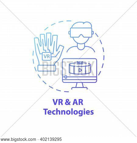 Vr And Ar Technologies Concept Icon. New Media Example Idea Thin Line Illustration. Augmented And Vi