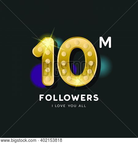 Thank You 10 Million Followers Design Template For Banner And Poster Celebration