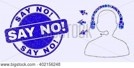 Geometric Operator Talk Mosaic Pictogram And Say No Exclamation Seal Stamp. Blue Vector Round Scratc