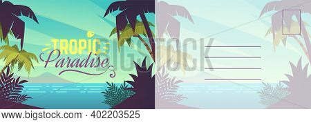 Travel Postcard. Card With Summer Landscape, Seaside, Blue Ocean And Exotic Palms. Tropical Paradise