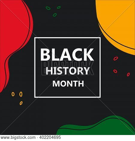 Black History Month Colorful Banner Template. African Culture Appreciation. Celebrated In February I