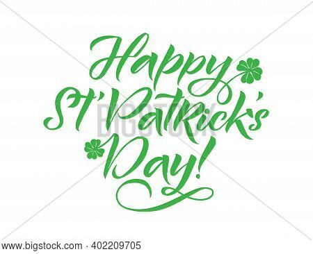 Happy Saint Patrick's Day Logotype. Hand Lettering Irish Vector Design. Beer Festival Lettering Typo