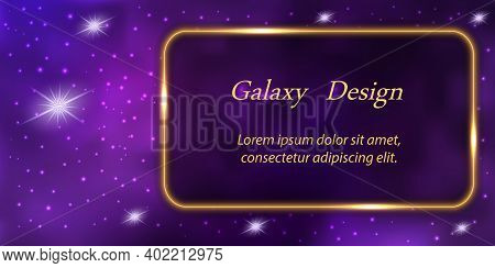 Galaxy Banner Design. Mysterious Purple Universe Space With Star Nebula Background And Golden Glowin