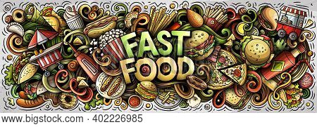Fastfood Hand Drawn Cartoon Doodles Illustration. Fast Food Funny Objects And Elements Poster Design