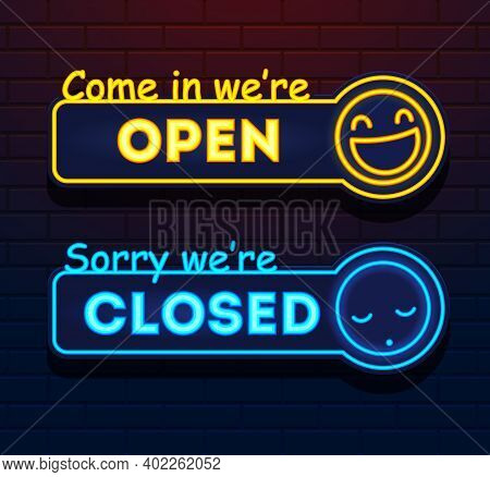 Neon Open And Closed Vector Signs. Lights Open Closed Vector Store Signs On A Brick Wall. Come In We