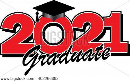 Class Of 2021 Graduate Red And Black Graphic