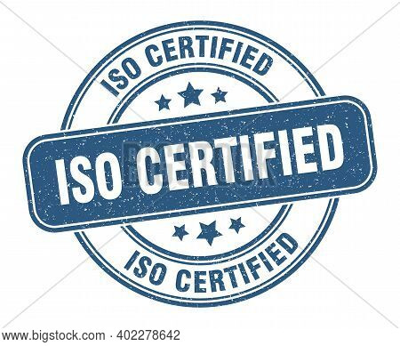 Iso Certified Stamp. Iso Certified Sign. Round Grunge Label