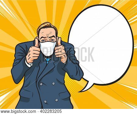 Businessman Wearing Face Medical Mask And Showing Thumbs Up Sign. Trendy Person Covering Surgical Ma