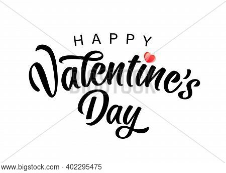 Happy Valentines Day Typography Poster With Handwritten Calligraphy Text And Red Paper Heart, Isolat