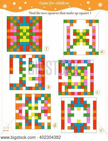 Logic Game For Children. Find The Two Squares That Make Up Square 1