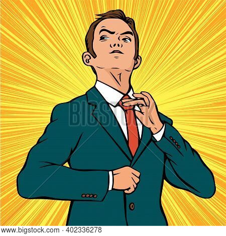 Young Self Confident Businessman. A Man In A Business Suit And Tie. Vector Pop Art Retro Illustratio