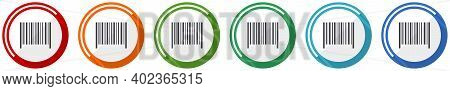 Barcode Icon Set, Flat Design Vector Illustration In 6 Colors Options For Webdesign And Mobile Appli