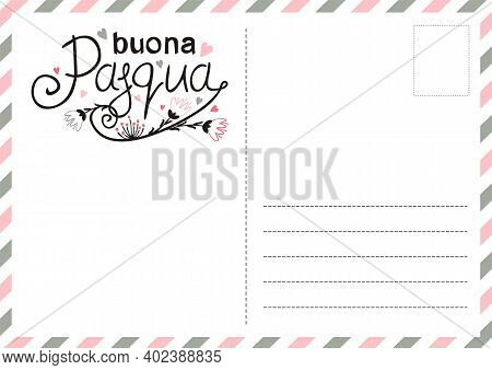 Italian Happy Easter Postcard With Flowers And Hearts. Cute Greeting Card. Hand Drawn Airmail Envelo