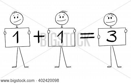 Cartoon Stick Figure Illustration Of Three Businessmen Or Men Holding One Plus One Equals To Three S