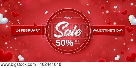 Valentine's Day Big Sale Banner Background. Red Hearts Round Banner. Cute Love Banner Or Valentines