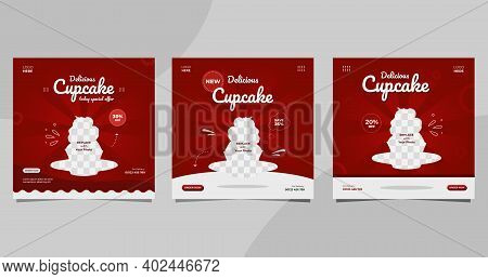 Set Of Cupcake Social Media Post Templates With Red And White Background, Suitable For Food And Drin