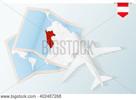 Travel To Peru, Top View Airplane With Map And Flag Of Peru. Travel And Tourism Banner Design.