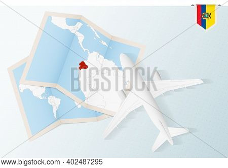 Travel To Ecuador, Top View Airplane With Map And Flag Of Ecuador. Travel And Tourism Banner Design.