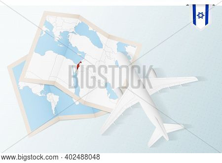 Travel To Israel, Top View Airplane With Map And Flag Of Israel. Travel And Tourism Banner Design.
