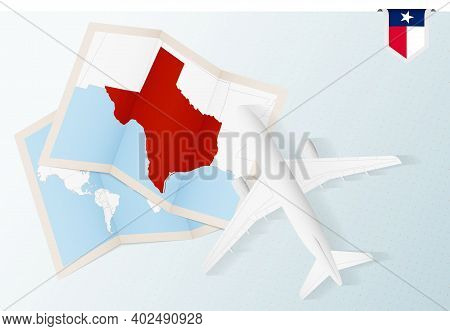 Travel To Texas, Top View Airplane With Map And Flag Of Texas. Travel And Tourism Banner Design.