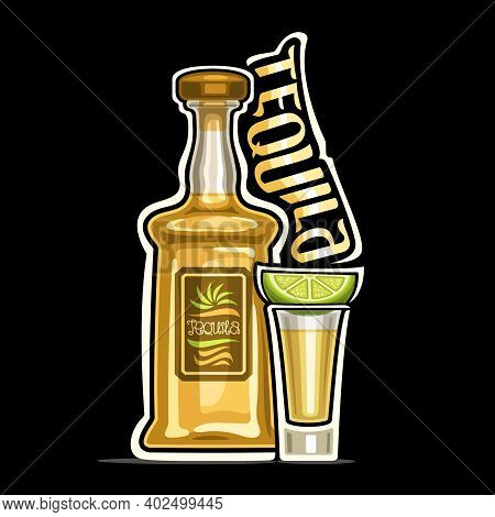 Vector Logo For Tequila, Outline Illustration Of Yellow Bottle With Decorative Label And Full Glass