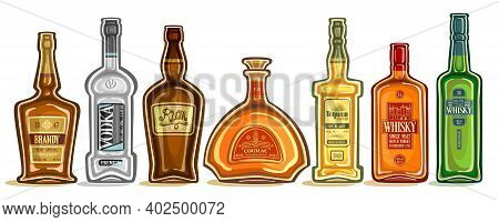 Vector Set Of Alcohol Bottles, Group Of Cut Out Illustrations Of Hard Spirit Drinks In Bottles With