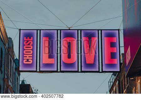 London, Uk - November 19, 2020: Choose Love Sign On Carnaby Street, Pedestrianised Shopping Street I