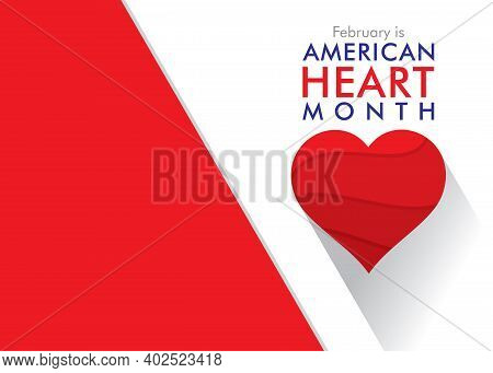 Vector Illustration Of February Is American Heart Month Concept Design