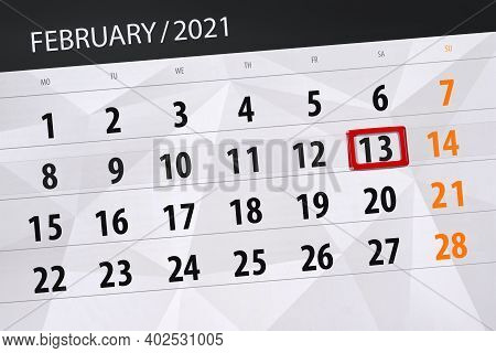Calendar Planner For The Month February 2021, Deadline Day, 13, Saturday.