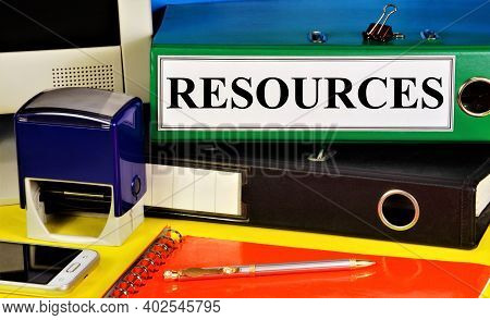 Resources. Text Label On The Registrar's Folder. Assets To Support The Organization's Activities.