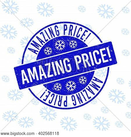 Amazing Price Exclamation. Round Stamp Seal On Winter Background With Snowflakes. Blue Vector Rubber