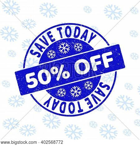 Save Today 50 Percent Off Round Stamp Seal On Winter Background With Snowflakes. Blue Vector Rubber