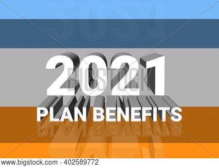 Illustration of 2021 yearly plan benefits concept