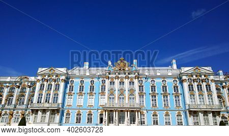 Pushkin, St. Petersburg, Russia - July, 2019: Facade Of Catherine Palace Located In The Suburb Of St