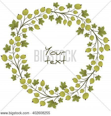 Vector Gooseberry Wreath; Berry Frame For Greeting Cards, Invitations, Posters, Banners.