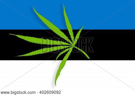 Estonia Flag With The Image Of Marijuana Leaves. Cannabis Legalization Concept In Estonia. Drug Poli