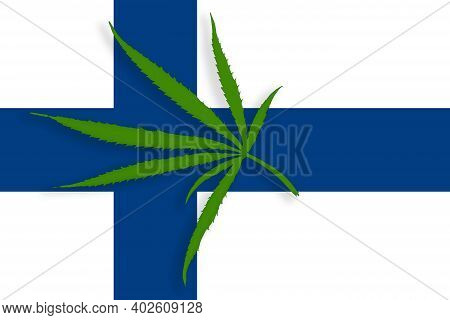 Finland Flag With The Image Of Marijuana Leaves. Cannabis Legalization Concept In Finland. Drug Poli