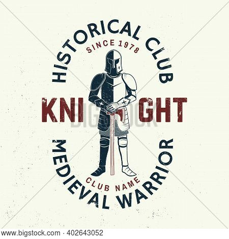 Knight Historical Club Badge, T-shirt Design. Vector Illustration. Concept For Shirt, Print, Stamp,