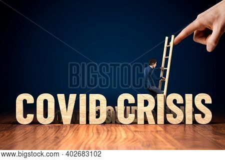 Get Out Of Covid Crisis Concept. Post-covid Era With Stimulus For Business Growth And Concept. Busin