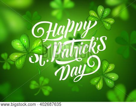 St Patricks Day Irish Holiday Green Clovers Vector Background. Celtic Lucky Leaves Of Shamrock Or Tr