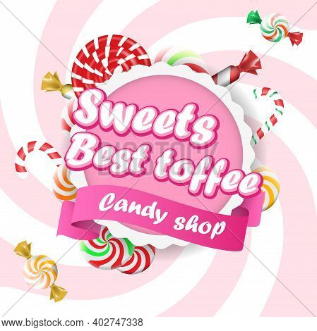 Food Label Or Sticker Candy Shop. Sweet Candies Flat Icons Set. Candies, Sweetmeats, Lollipops And A