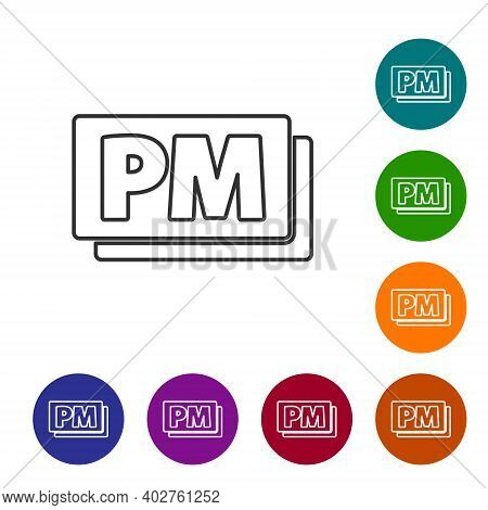 Black Line Clock Pm Icon Isolated On White Background. Time Symbol. Set Icons In Color Circle Button