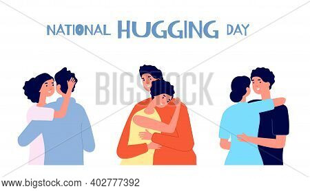 Hugging Day. People Friendship, Young Man Girl Together. National Hug Day Poster, Support Love Solid