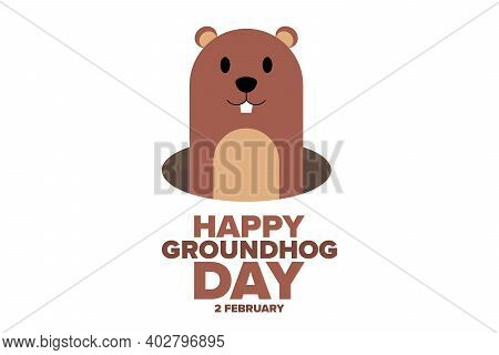 Happy Groundhog Day. 2 February. Holiday Concept. Template For Background, Banner, Card, Poster With