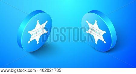 Isometric Hexagonal Sheriff Star Icon Isolated On Blue Background. Sheriff Badge Symbol. Blue Circle