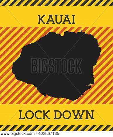 Kauai Lock Down Sign. Yellow Island Pandemic Danger Icon. Vector Illustration.