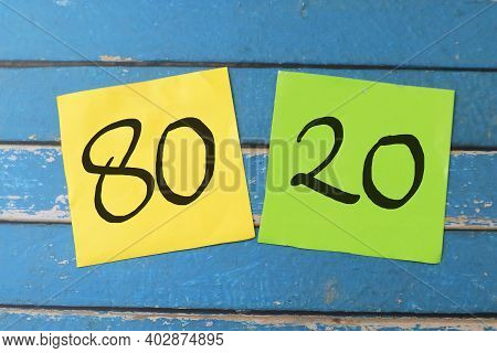 80 20 Pareto Principle, Text Words Typography Written On Paper Against Wooden Background, Life And B